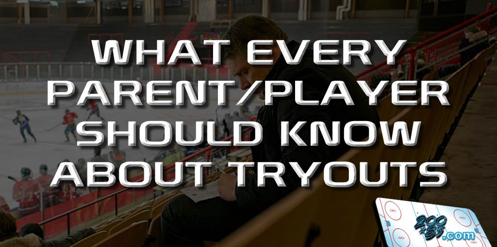 WHAT EVERY PARENT/PLAYER SHOULD KNOW ABOUT TRYOUTS